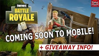Fortnite Battle Royale: Coming Soon To Mobile! + Giveaways Info!