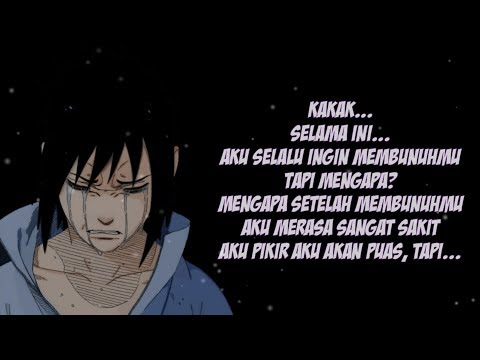 kata kata perpisahan sasuke dan itachi voice action