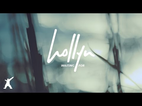 Hollyn - Waiting For (Official Audio Video)