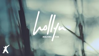 Waiting For lyrics by Hollyn - original song full text