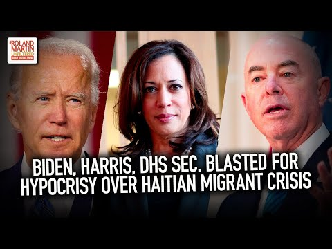 Biden, Harris, DHS Sec. Blasted For Hypocrisy Over The Treatment Of Haitian Migrants At TX Border