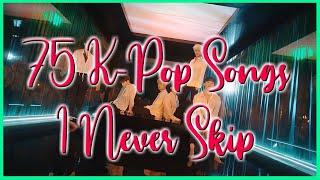 75 K-Pop Songs I Never Skip