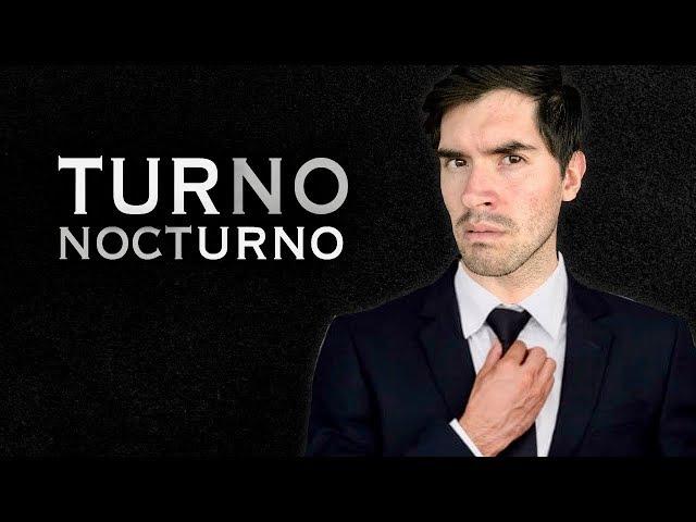 EL TURNO NOCTURNO