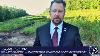 ligne 735 kv   st calixte demande au ministre d environnement de refaire ses devoirs