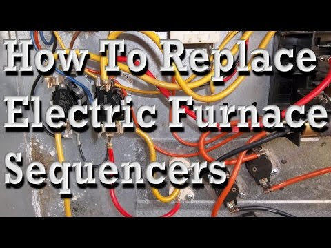 How To Replace Sequencers In Electric Furnances - YouTubeYouTube