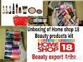 Home shop 18 Beauty products Unboxing ll TV shop shopping Kare ya nahi is confusion ko khatam Kare