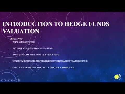 Introduction  To Hedge Fund Accounting  and Valuation