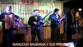 Manucho Balbuena y Sus Principes   01 01   22 03 15