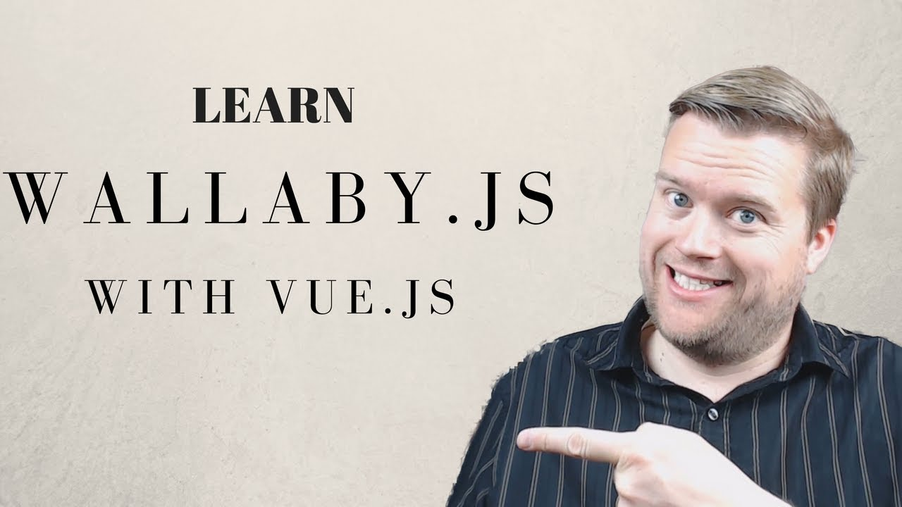 WHY YOU SHOULD CHECK OUT WALLABY JS (WITH VUE)