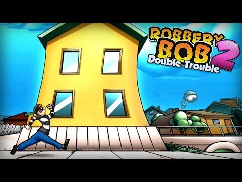 Robbery Bob 2 - Double Trouble - Level Eight AB Chapter 2 Level 1-3 Walkthrough