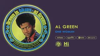 Al Green - One Woman (Official Audio)