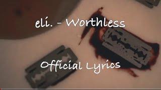 Eli-worthless lyrics