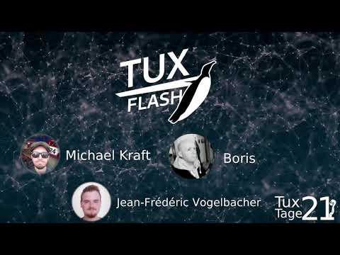 Unser Tux-Flash vom Juni 2021 mit Jean und Boris als Gäste.