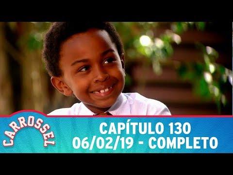 Carrossel | Capítulo 130 - 06/02/19, completo