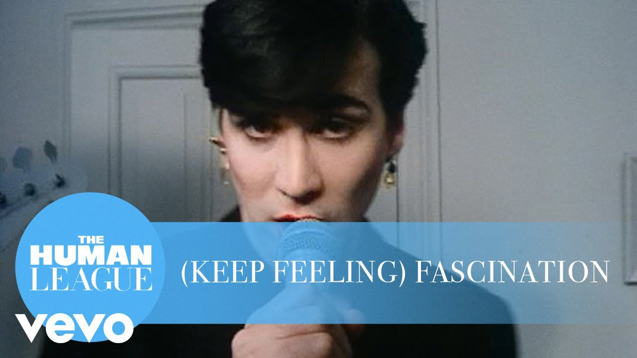 Flashback Video: '(Keep Feeling) Fascination' by The Human League