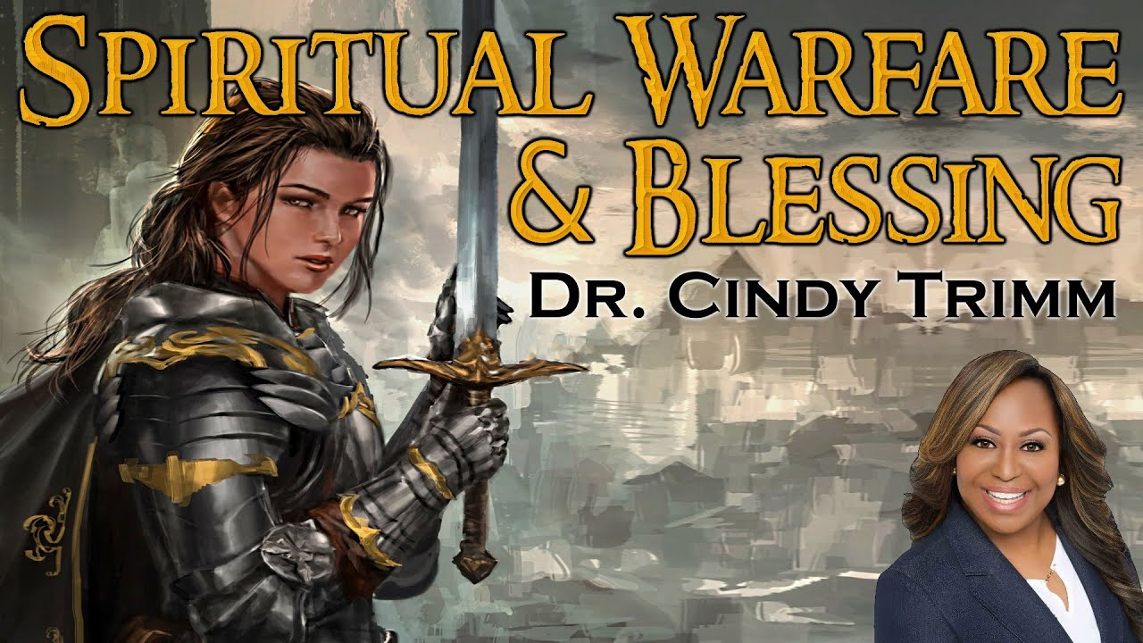 Spiritual Warfare & Blessing: Dr  Cindy Trimm