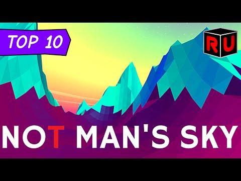 Top 10 Games that aren't No Man's Sky (But...