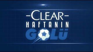 Clear ile Haftanın Golü | 15. Hafta