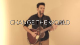 Eric Clapton - Change The World Live Acoustic Cover by Tom Butwin (16/52)