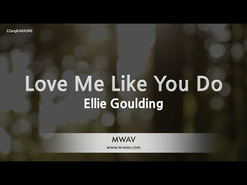 Ellie Goulding-Love Me Like You Do (Fifty Shades of Grey OST) (Melody) [ZZang KARAOKE]