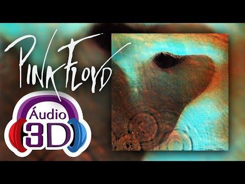 Pink Floyd - Echoes - 3D AUDIO