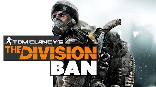 The Division BANS Helpful Modder - The Know Game News