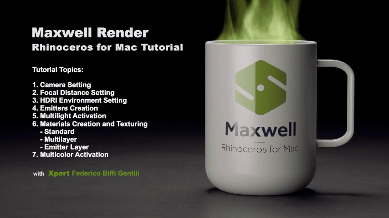 Maxwell Render Rhinoceros for Mac Tutorial