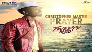 Christopher Martin - Prayer (Tweety Bird Riddim) | Head Concussion Records