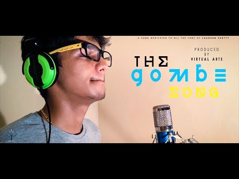 The gombe song || chandan shetty || Sampath VA.feat Prakyath VA || Harshith VA ||