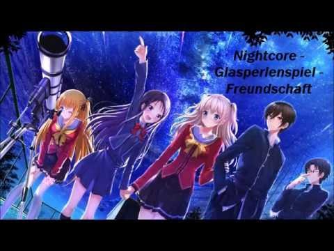 Nightcore - Glasperlenspiel - Freundschaft