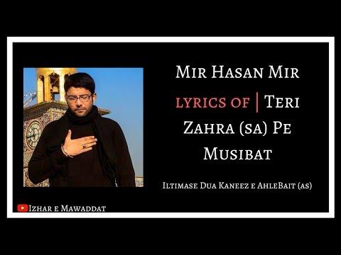 Teri Zahra Pe Musibat Lyrics Mir Hasan Mir 2013