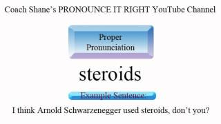 How to pronounce STEROIDS - American Pronunciation for ESL Students