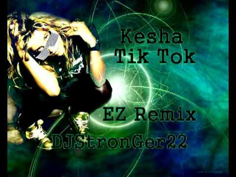 Ke$ha - Tik Tok (Ez Remix) + Lyrics