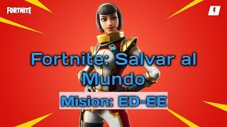 Fortnite Save the World - Missionary: ED-EE ( Beyond the Star Horizon)