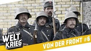 Die Schweiz im Ersten Weltkrieg - VON DER FRONT #6