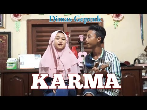 karma cover by dimas gepenk