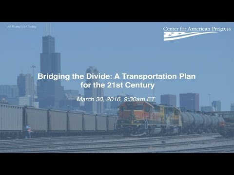 Secretary Foxx Discusses A Transportation Plan for the 21st Century