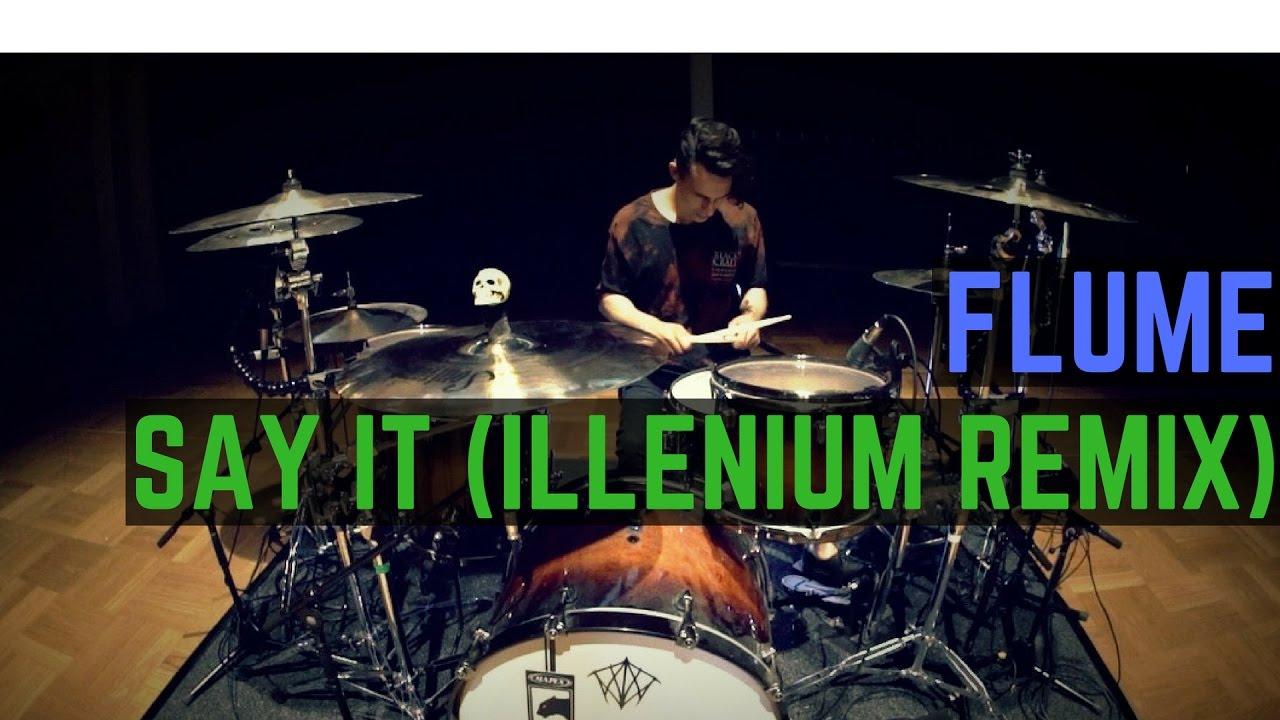 flume-say-it-ft-tove-lo-illenium-remix-drum-cover-matt-mcguire