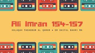 Halaqah Tadabbur Al Quran 70 (QS Ali Imran 154 -157). 14 Jumadil Akhir 1436