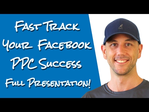 Fast Track Your Facebook Pay Per Click Marketing Success - My Presentation As A Conference Speaker