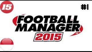 HK Game // Play FM 15 #1 // Jadi Pelatih Sepakbola !!