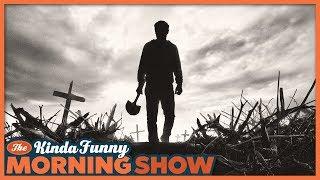 Pet Sematary Trailer Reacts - The Kinda Funny Morning Show 10.10.18