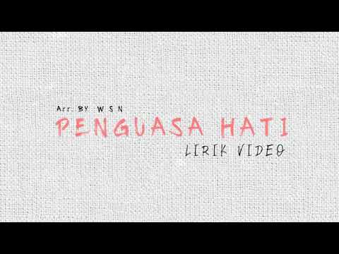 PENGUASA HATI ( OFFICIAL LYRIC VIDEO ) WSN | FUTURE BASS 2019