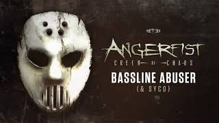 angerfist ft syco   bassline abuser