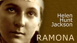 Ramona (version 2) by Helen Hunt JACKSON read by Jacquerie Part 3/3 | Full Audio Book