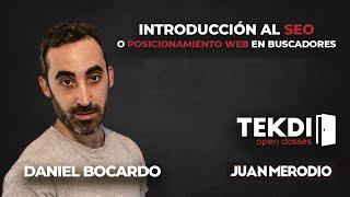 Introducción al SEO o Posicionamiento web en buscadores | TEKDI Open Classes