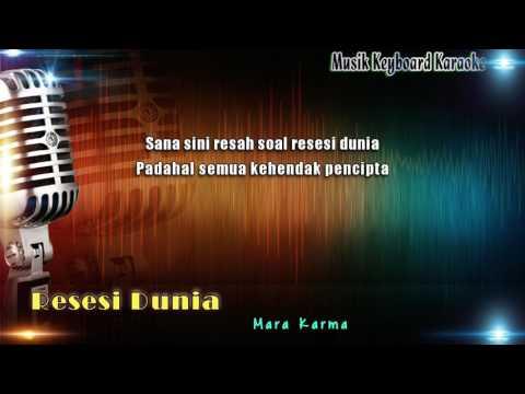 Mara Karma - Resesi Dunia Karaoke Tanpa Vokal