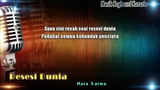 mara karma resesi dunia karaoke tanpa vokal