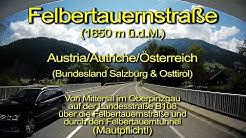 Felbertauernstraße (1650m) – Von Mittersill bis Matrei in Osttirol - Austria - Komplett/Real time