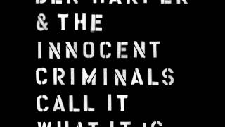 Ben Harper & The Innocent Criminals - How Dark Is Gone (audio only)